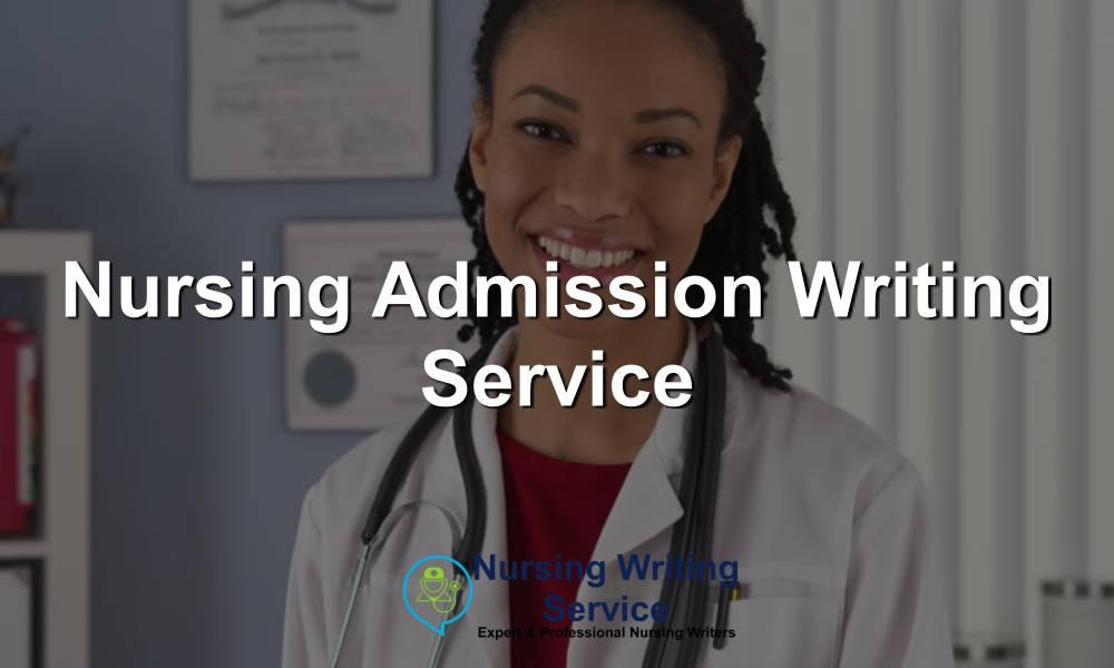 Nursing Admission Writing Service