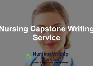 Nursing Capstone Writing Service