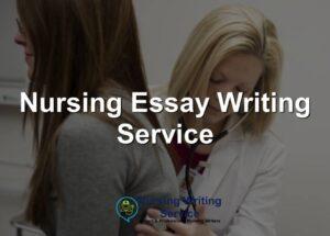 Nursing Essay Writing Service