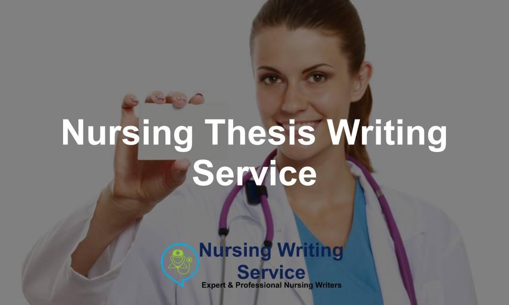 Nursing Thesis Writing Service